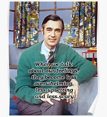When we talk about our feelings - Mr Rogers Poster