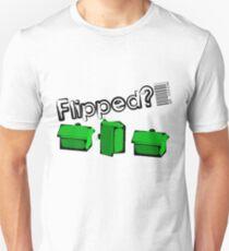 Flipped? T-Shirt
