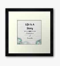 """Life Is A Story"" / Avalon Media Framed Print"