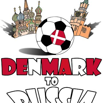 Denmark National Soccer Team to Russia T-Shirt by MaliDo