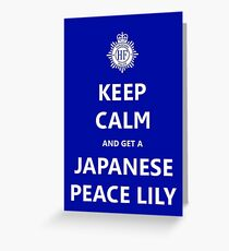 Keep Calm and get a Japanese Peace Lily Greeting Card
