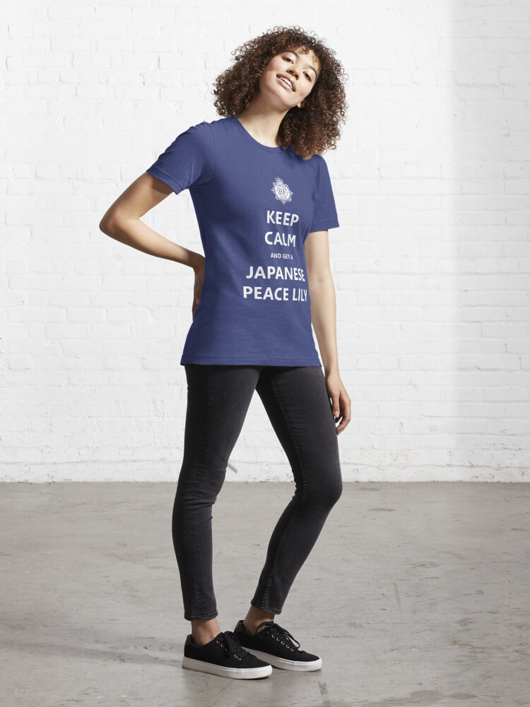 Alternate view of Keep Calm and get a Japanese Peace Lily Essential T-Shirt