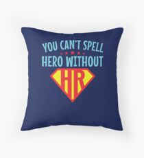 You Can't Spell Hero Without HR Human Resources Floor Pillow