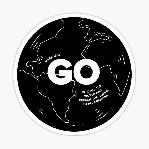 Go Into All the World Sticker