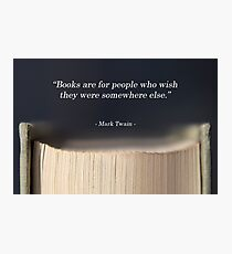 Mark Twain Book Quote Photographic Print
