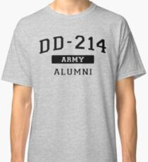 DD-214 U.S. Army Alumni Shirt for a Retired Hero T-Shirt Classic T-Shirt