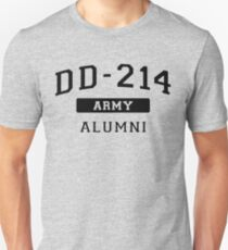 DD-214 U.S. Army Alumni Shirt for a Retired Hero T-Shirt Unisex T-Shirt