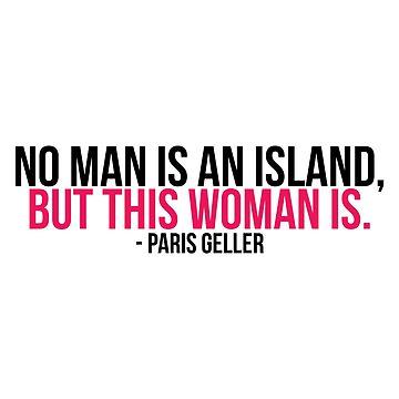 """Paris Geller: """"Ningún hombre es una isla"""" de ellalucy"""