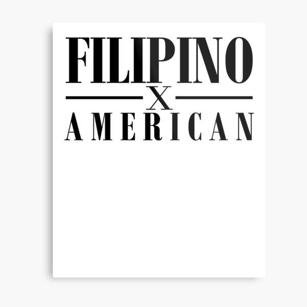 Filipino American Art Philippines Filipino Asia Metal Print
