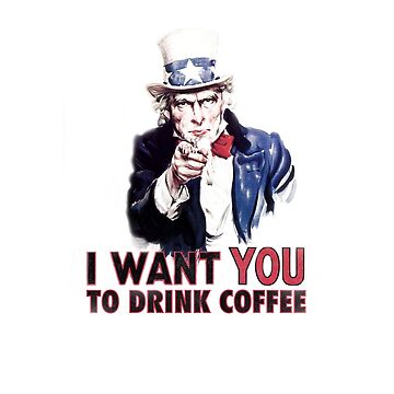 I want YOU to drink Coffee by brandoff