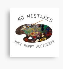 Bob Ross - No Mistakes Just Happy Accidents   Canvas Print