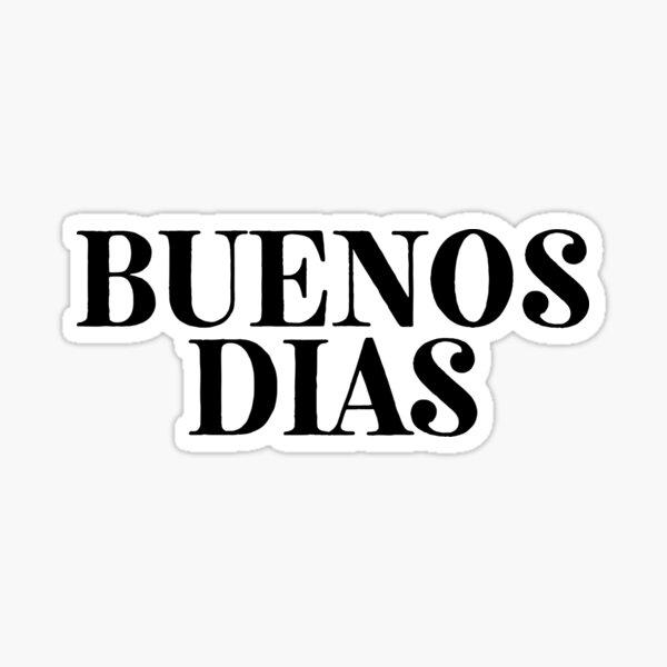 Buenos Días! Orador Hispano Latino Pegatina