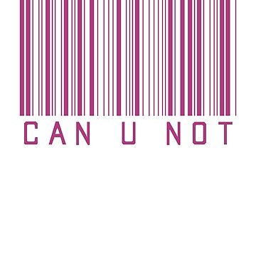 Can You Not Barcode ! Hipster Quote Book by PearlsRocker