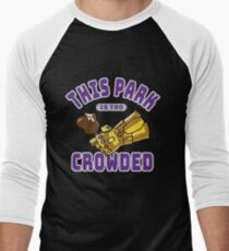 Too Crowded Men's Baseball ¾ T-Shirt