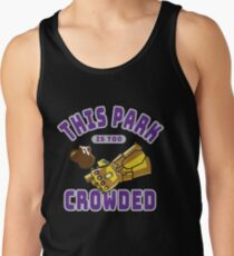 Too Crowded Tank Top