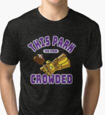 Too Crowded Tri-blend T-Shirt
