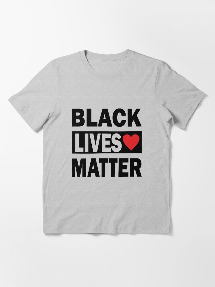 Alternate view of Black Lives Matter Essential T-Shirt