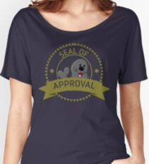 Seal Of Approval funny cute animal stamp badge gray black seal shirt gift for friend gift for mother gift for sister gift for girlfriend Women's Relaxed Fit T-Shirt