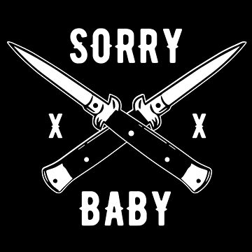 Sorry Baby by Nowhere89