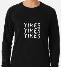 Yikes Lightweight Sweatshirt