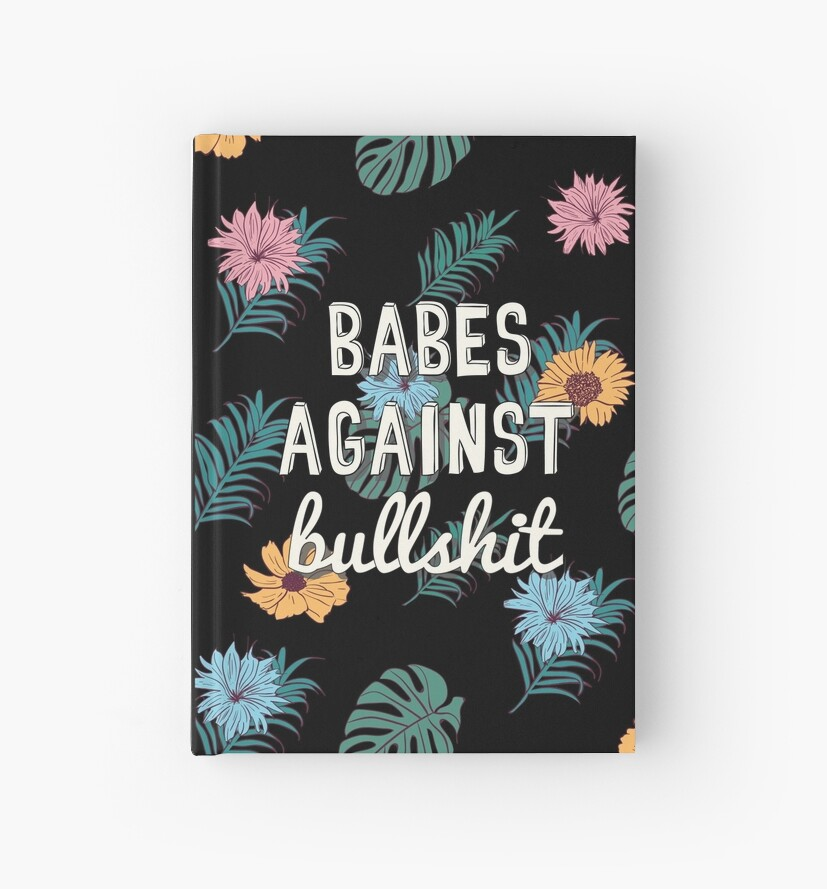 Babes Against Bullshit by Strange City