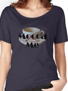 Mocca Me Women's Relaxed Fit T-Shirt