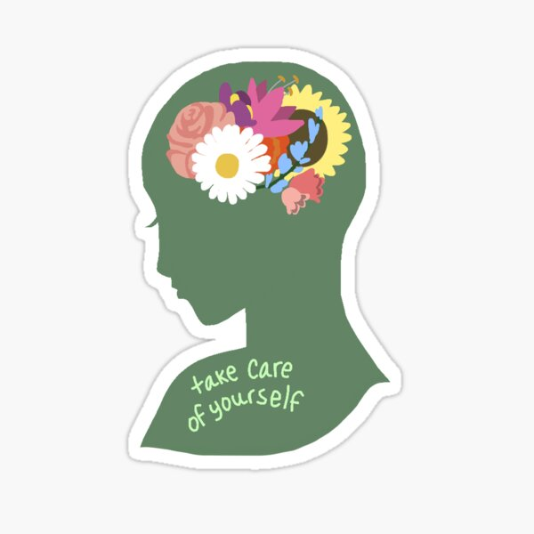 Take Care of Yourself Sticker