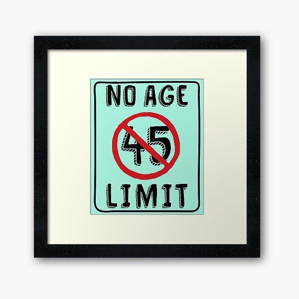 Sin límite de edad 45.o Regalos de cumpleaños Divertido B-día para 45 años Lámina enmarcada