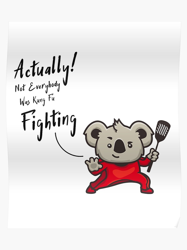 actually Not Everybody Was Kung Fu Fighting surely Not Everybody Was Kung  Fu Fighting quote funny saying kung fu Gift For Brother Gift for sister  Best ...