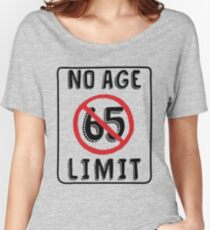 No Age Limit 65th Birthday Gifts Funny B Day For 65 Year Old Womens Relaxed
