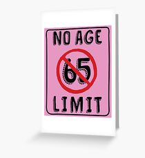 No Age Limit 65th Birthday Gifts Funny B Day For 65 Year Old Greeting Card