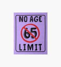 No Age Limit 65th Birthday Gifts Funny B Day For 65 Year Old Art Board
