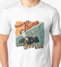 LOUIS PRIMA Jump, Jive en' Wail Unisex T-Shirt