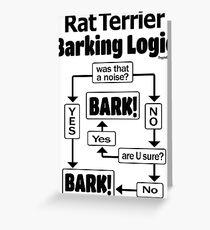 Rat Terrier Barking Logic Greeting Card