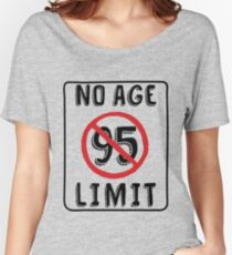 No Age Limit 95th Birthday Gifts Funny B Day For 95 Year Old Relaxed Fit