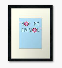 """""""Not my division."""" - G. Lestrade  Framed Print"""
