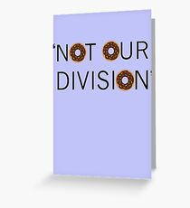 """Not our division."" - G. Lestrade Greeting Card"