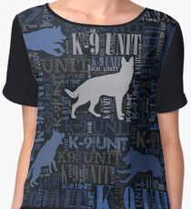 K-9 Unit  -Police Dog Unit Chiffon Top