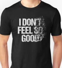 Ich fühle mich nicht so gut Zerfallendes lustiges Held-Hemd Slim Fit T-Shirt