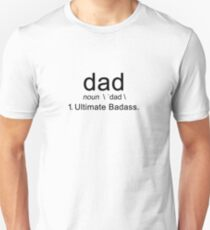 Dad Ultimate Badass Gift For Fathers Best Ever Unisex T-Shirt