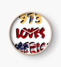 THE 973 LOVES AMERICA Clock