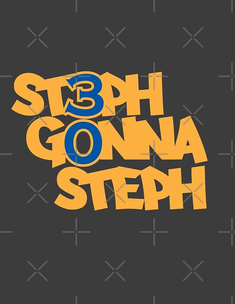 #stephgonnasteph by themarvdesigns