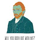 Will You Gogh Out With Me? by Strange City