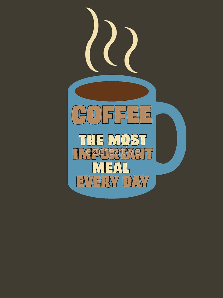 Most Important Meal Every Day! by ezcreative