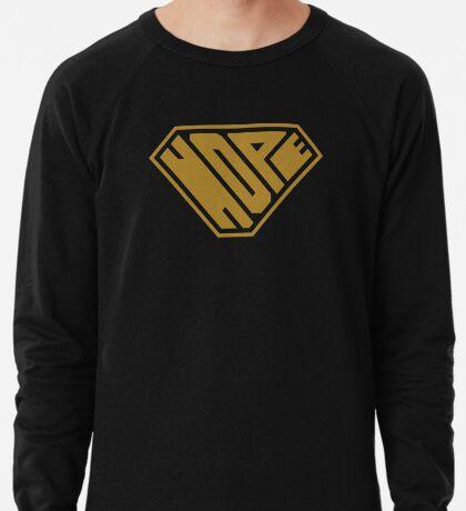 Hope SuperEmpowered (Gold) Lightweight Sweatshirt