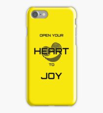 Open Your Heart to Joy (Black text) iPhone Case/Skin