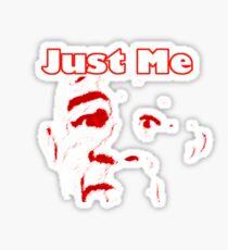 "JUST ME ""T"" Sticker"