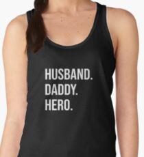 Husband. Daddy. Hero. Women's Tank Top