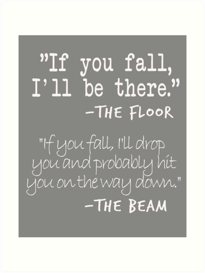 Funny Gymnastics Quotes Designs If You Fall Floor Beam Quote For