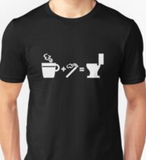 Coffee, cigarettes, and the toilet Unisex T-Shirt